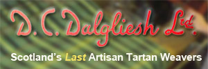 D C Dalgliesh - Scotland's Last Artisan Tartan Weaving Mill